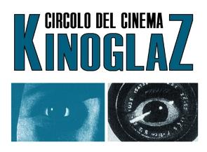 Circolo del Cinema Kinoglaz